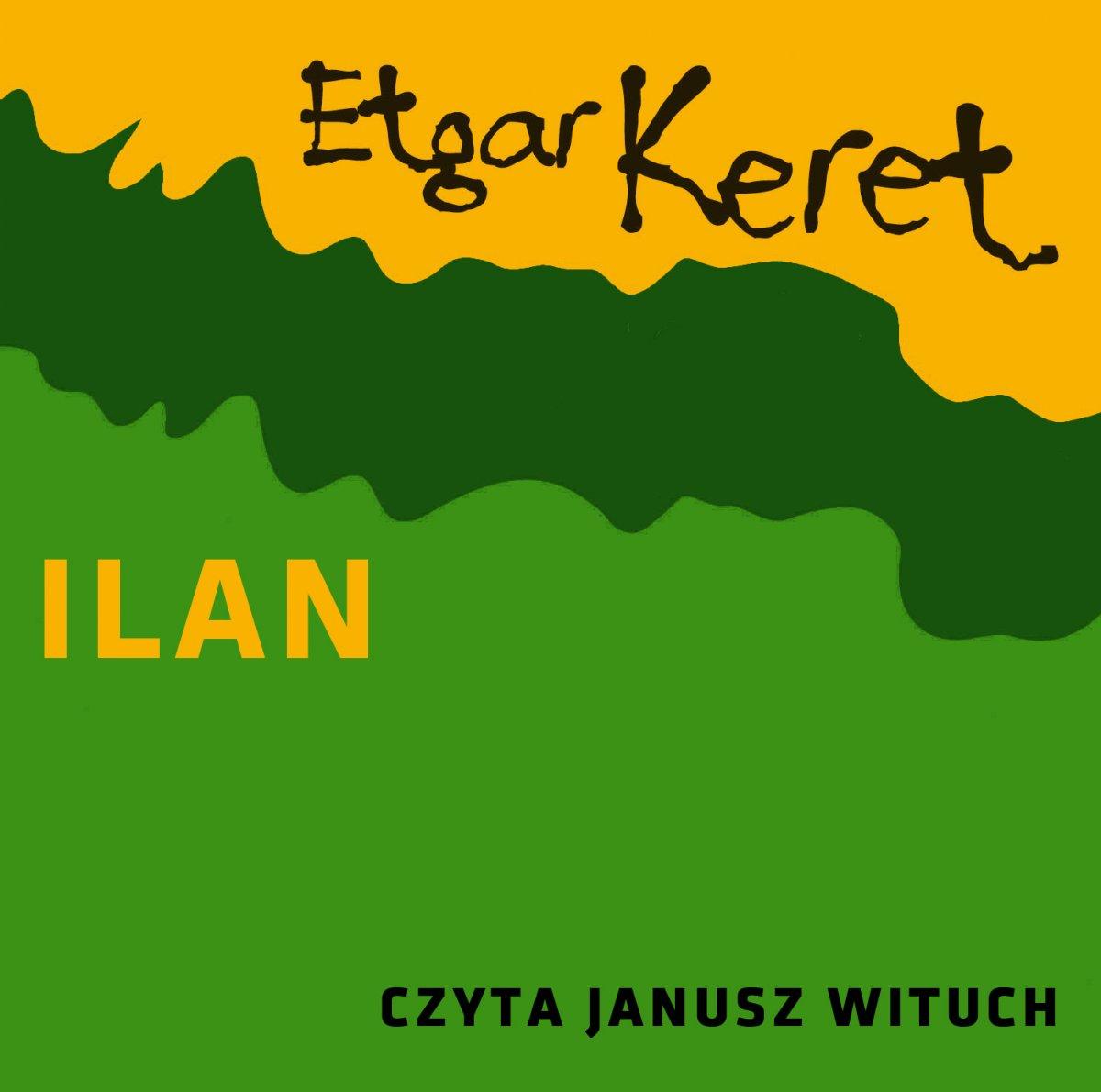 Ilan - Audiobook (Książka audio MP3) do pobrania w całości w archiwum ZIP