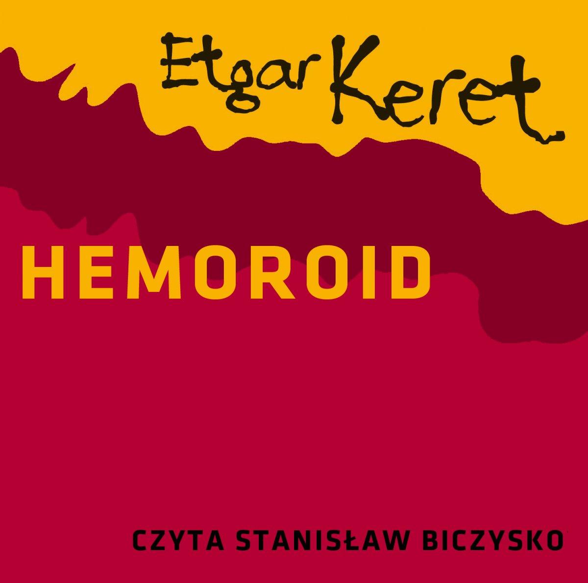 Hemoroid - Audiobook (Książka audio MP3) do pobrania w całości w archiwum ZIP