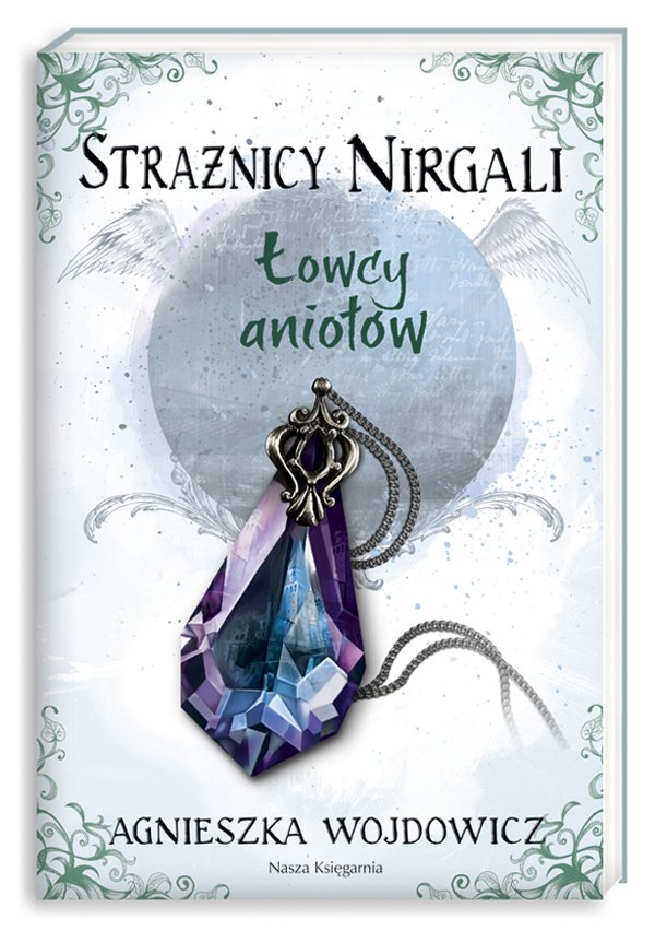 Strażnicy Nirgali. Łowcy aniołów - Ebook (Książka EPUB) do pobrania w formacie EPUB