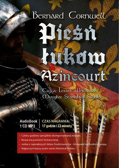 Azincourt. Pieśń łuków - Audiobook (Książka audio MP3) do pobrania w całości w archiwum ZIP