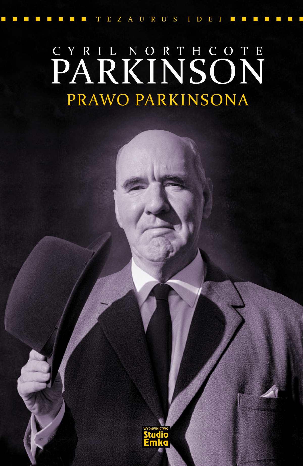 Seria Tezaurus Idei. Cyril N.Parkinson. Prawo Parkinsona - Ebook (Książka EPUB) do pobrania w formacie EPUB