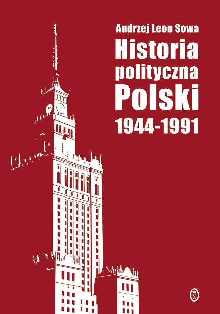 Historia polityczna Polski 1944-1991 - Ebook (Książka na Kindle) do pobrania w formacie MOBI