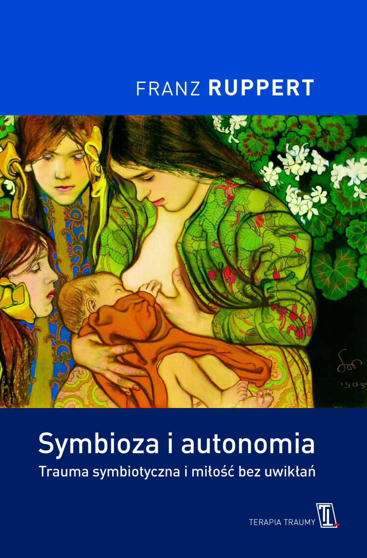 Symbioza i autonomia - Ebook (Książka EPUB) do pobrania w formacie EPUB