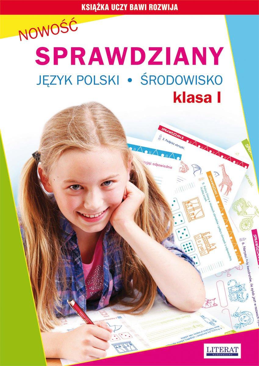 Sprawdziany. Język polski, środowisko. Klasa I - Ebook (Książka PDF) do pobrania w formacie PDF