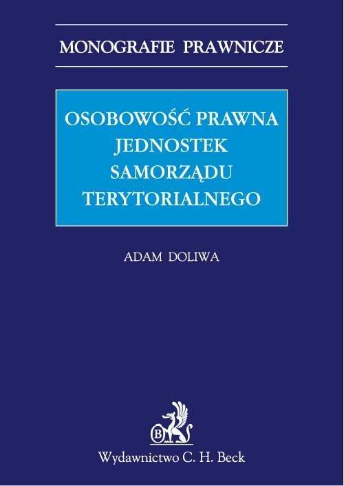 Osobowość prawna jednostek samorządu terytorialnego - Ebook (Książka PDF) do pobrania w formacie PDF