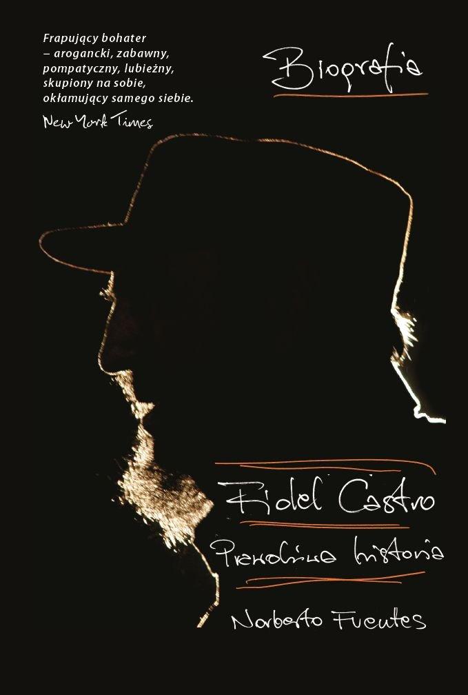 Fidel Castro. Prawdziwa historia - Ebook (Książka EPUB) do pobrania w formacie EPUB