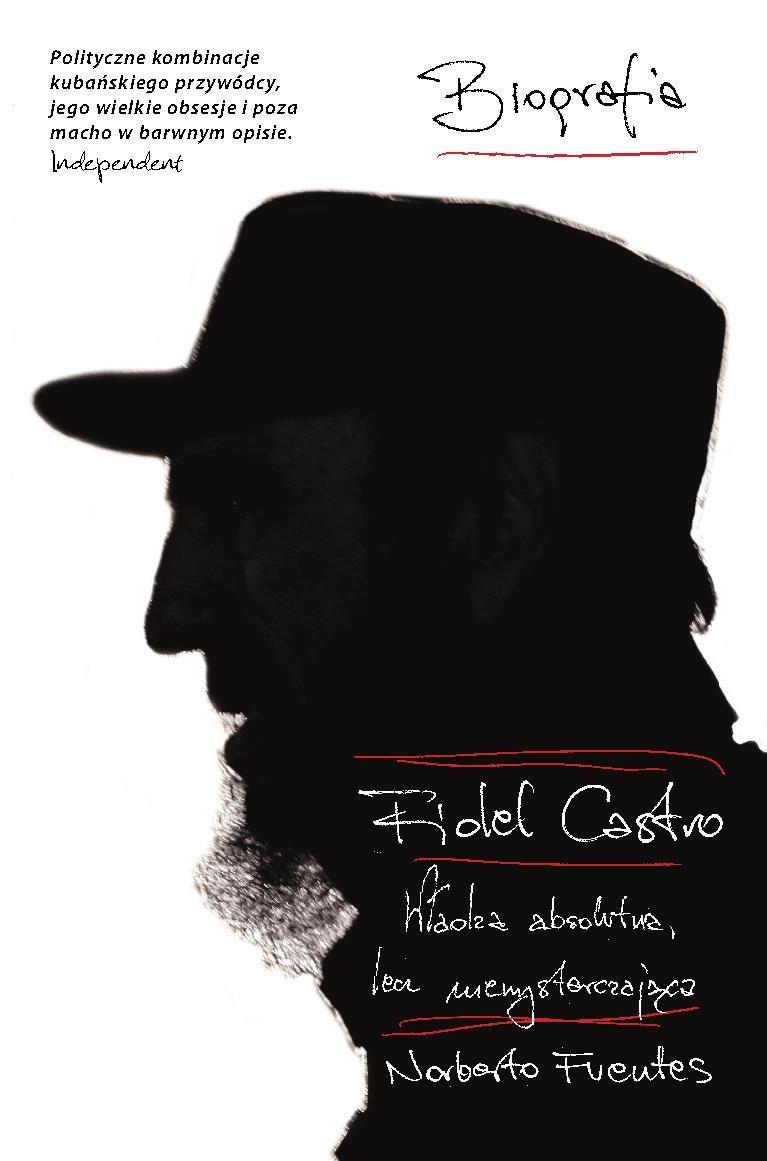 Fidel Castro.  Władza absolutna, lecz niewystarczająca - Ebook (Książka EPUB) do pobrania w formacie EPUB