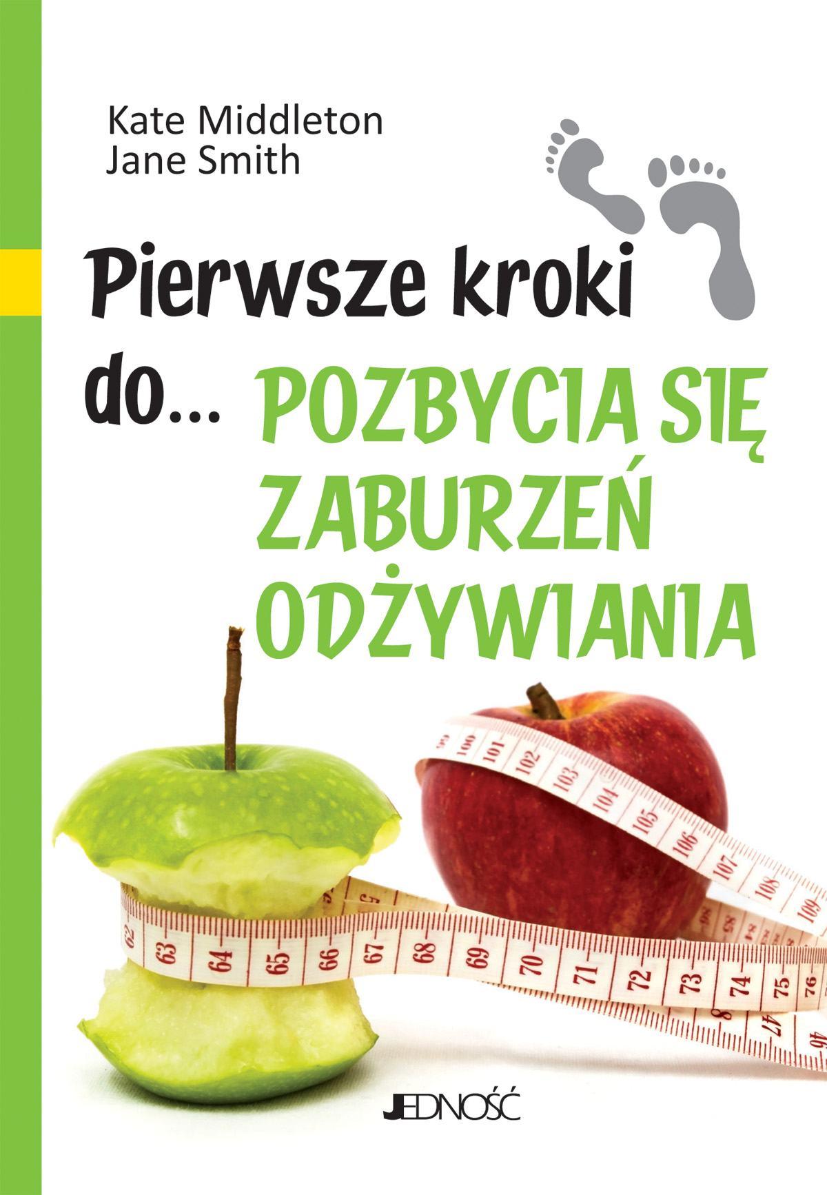 Pierwsze kroki do... pozbycia się zaburzeń odżywiania - Ebook (Książka PDF) do pobrania w formacie PDF
