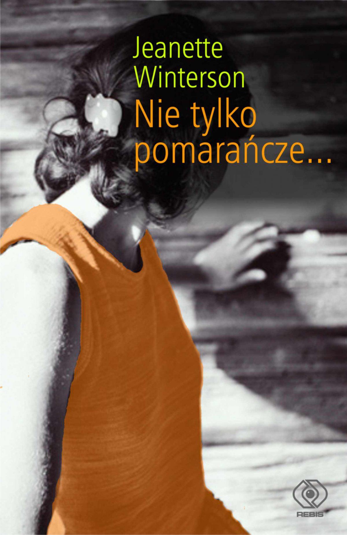 Nie tylko pomarańcze - Ebook (Książka EPUB) do pobrania w formacie EPUB