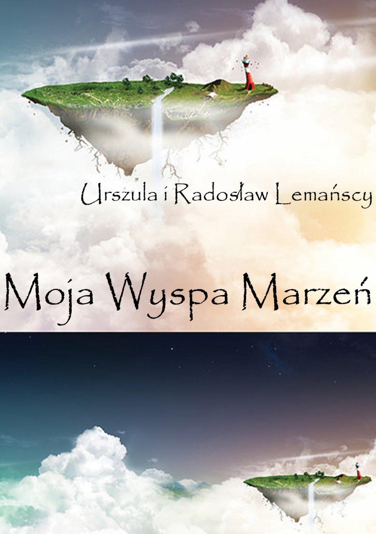 Moja Wyspa Marzeń - Ebook (Książka PDF) do pobrania w formacie PDF