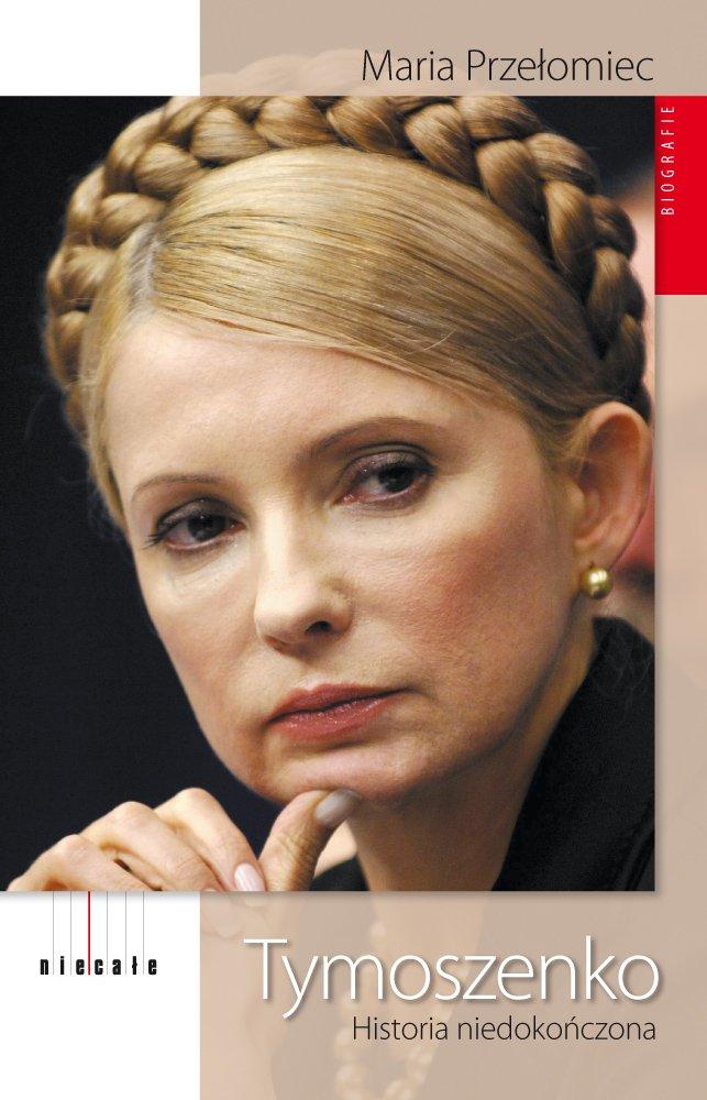 Tymoszenko. Historia niedokończona - Ebook (Książka EPUB) do pobrania w formacie EPUB