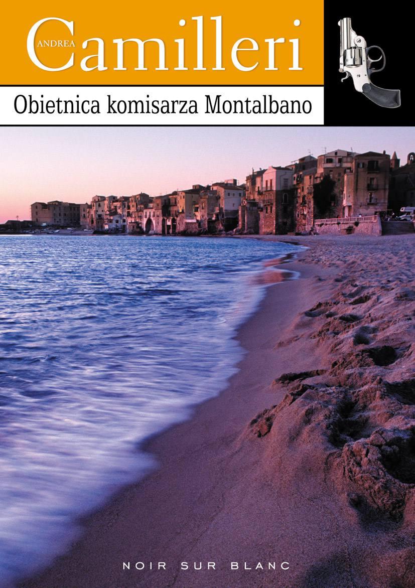 Obietnica komisarza Montalbano - Ebook (Książka EPUB) do pobrania w formacie EPUB
