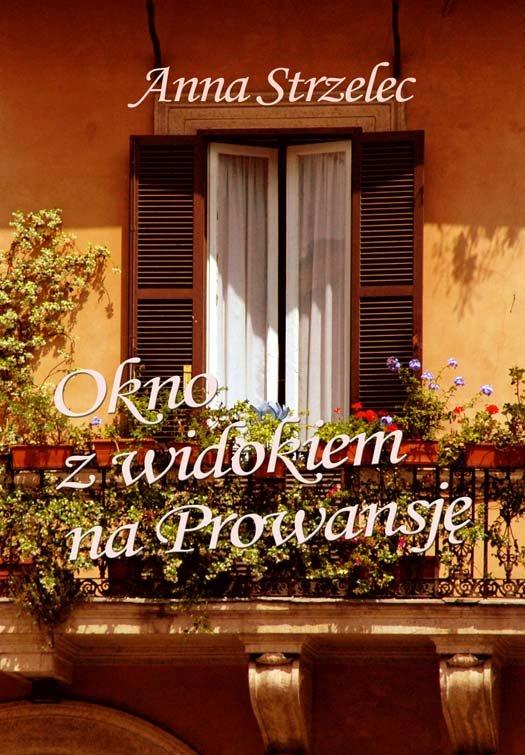 Okno z widokiem na Prowansję - Ebook (Książka na Kindle) do pobrania w formacie MOBI