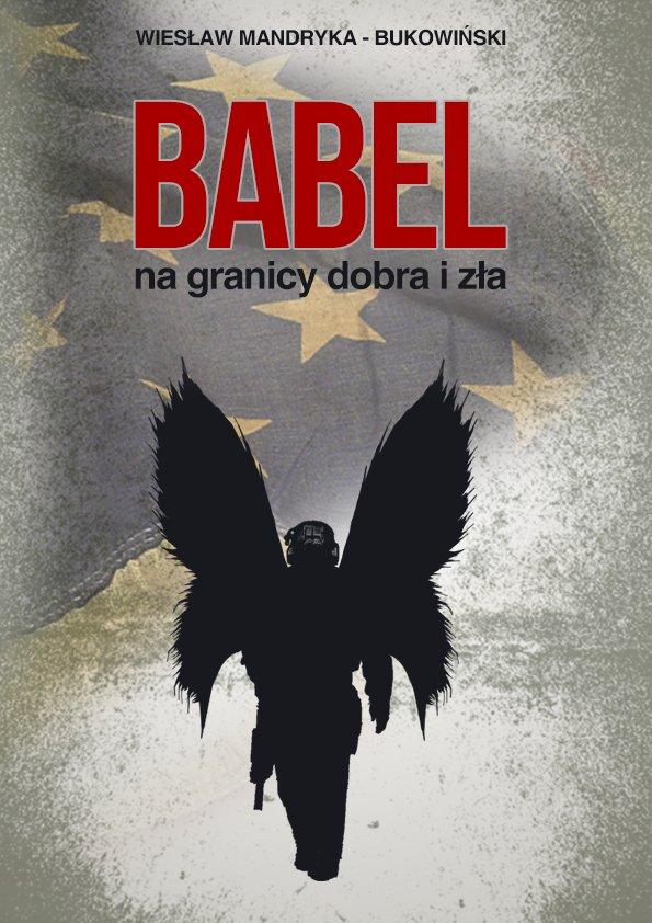 Babel, na granicy dobra i zła. Tom I Trylogii - Ebook (Książka na Kindle) do pobrania w formacie MOBI