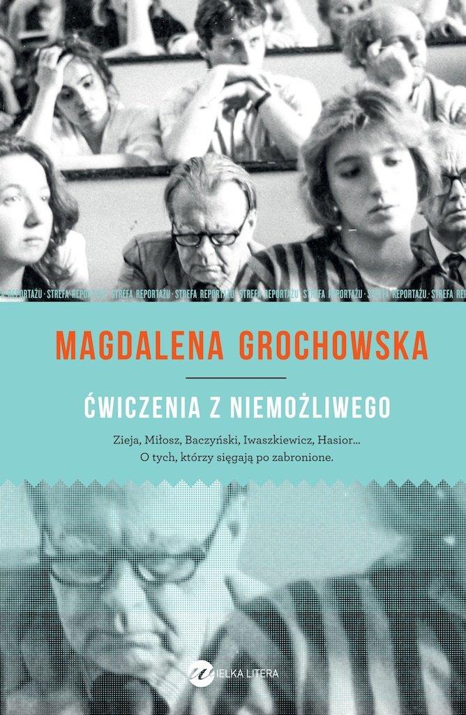 Ćwiczenia z niemożliwego - Magdalena Grochowska