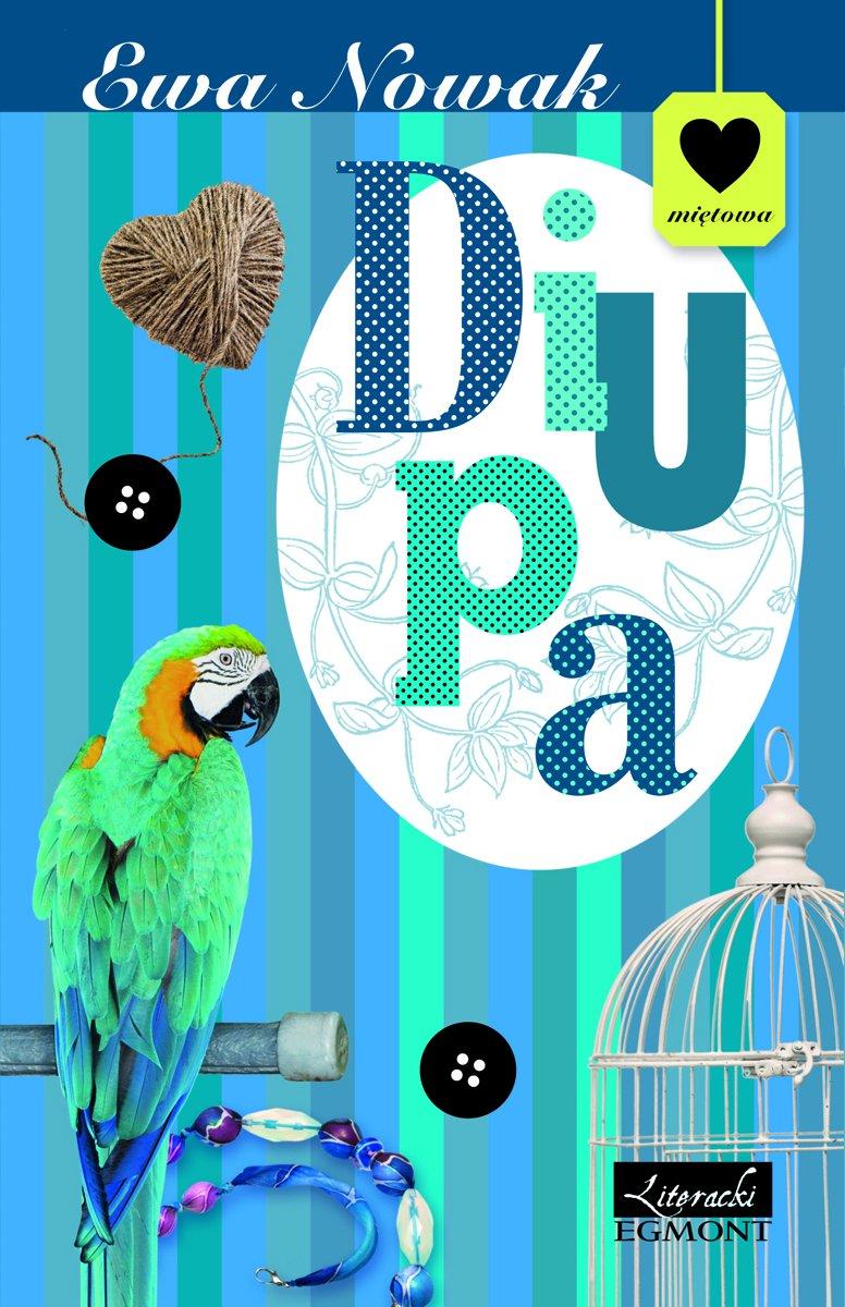 Diupa. Seria Miętowa - Ebook (Książka EPUB) do pobrania w formacie EPUB