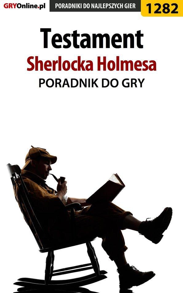 Testament Sherlocka Holmesa - poradnik do gry - Ebook (Książka PDF) do pobrania w formacie PDF