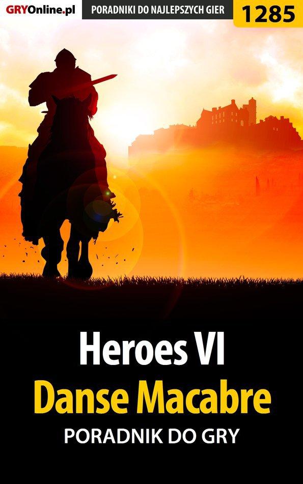 Heroes VI - Danse Macabre - poradnik do gry - Ebook (Książka PDF) do pobrania w formacie PDF