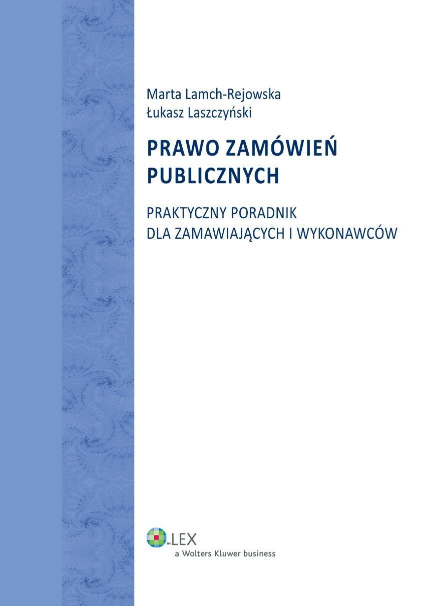 Prawo zamówień publicznych. Praktyczny poradnik dla zamawiających i wykonawców - Ebook (Książka PDF) do pobrania w formacie PDF