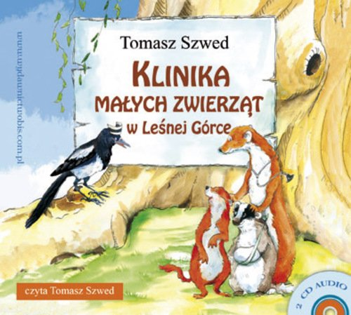 Klinika Małych Zwierząt w Leśnej Górce - Audiobook (Książka audio MP3) do pobrania w całości w archiwum ZIP