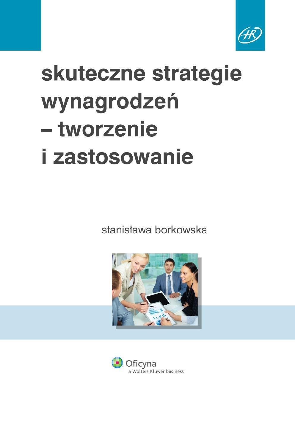 Skuteczne strategie wynagrodzeń - tworzenie i zastosowanie - Ebook (Książka PDF) do pobrania w formacie PDF