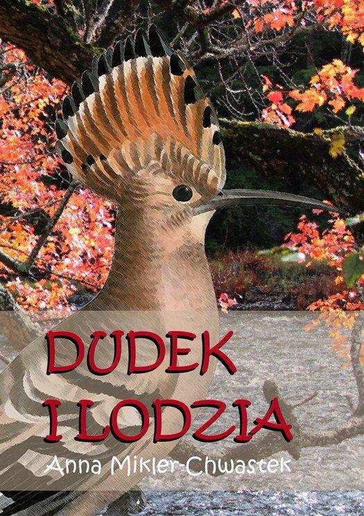 Dudek i Lodzia - Ebook (Książka na Kindle) do pobrania w formacie MOBI