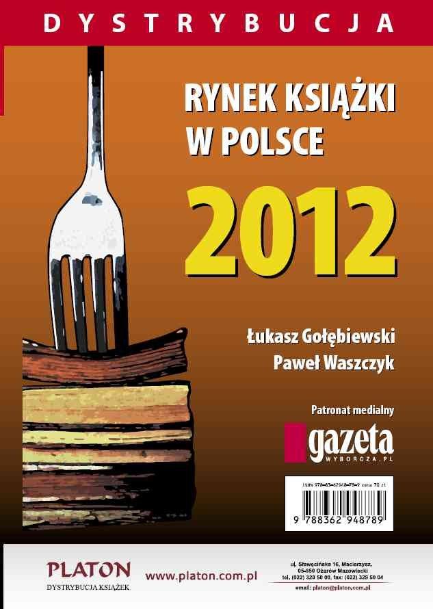 Rynek książki w Polsce 2012. Dystrybucja - Ebook (Książka PDF) do pobrania w formacie PDF