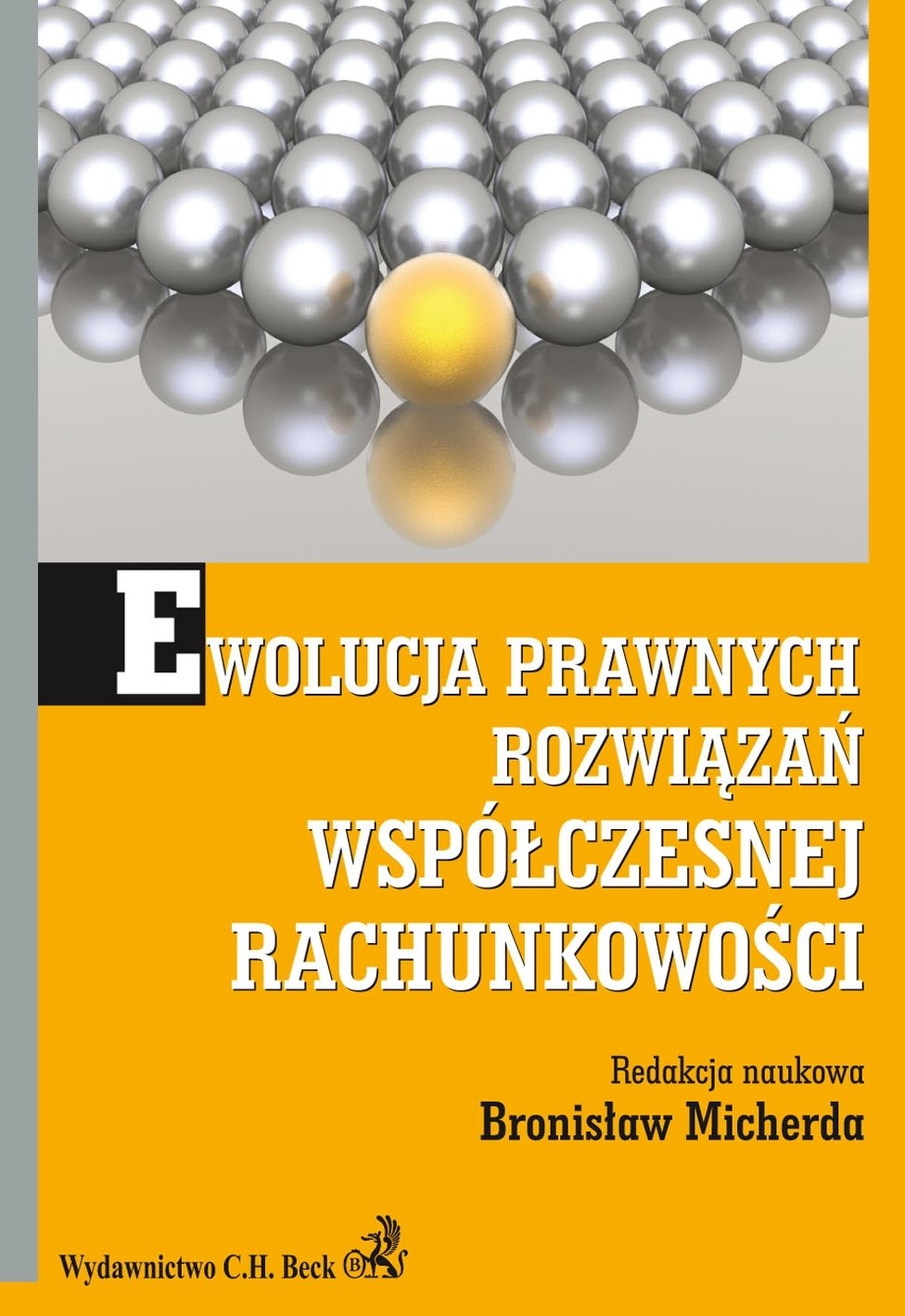 Ewolucja prawnych rozwiązań współczesnej rachunkowości - Ebook (Książka PDF) do pobrania w formacie PDF