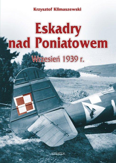 Eskadry nad Poniatowem,  wrzesień 1939 r. - Ebook (Książka na Kindle) do pobrania w formacie MOBI