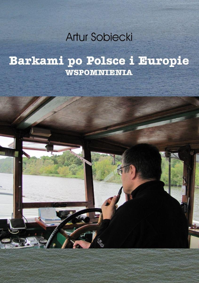 Barkami po Polsce i Europie. Wspomnienia - Ebook (Książka EPUB) do pobrania w formacie EPUB