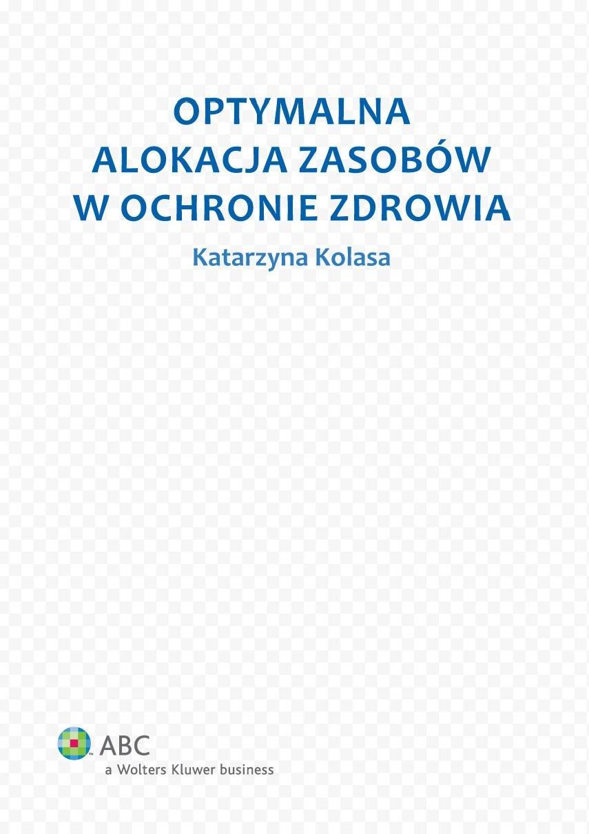 Optymalna alokacja zasobów w ochronie zdrowia - Ebook (Książka PDF) do pobrania w formacie PDF