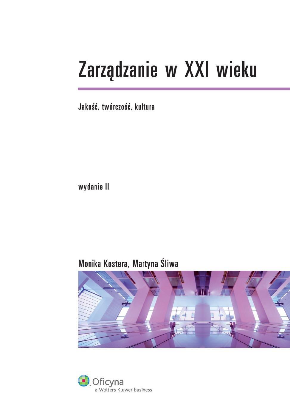 Zarządzanie w XXI wieku. Jakość, twórczość, kultura - Ebook (Książka PDF) do pobrania w formacie PDF