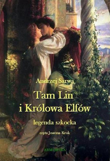 Tam Lin i Królowa Elfów. Legenda szkocka. - Audiobook (Książka audio MP3) do pobrania w całości w archiwum ZIP