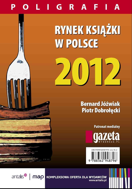 Rynek książki w Polsce 2012. Poligrafia - Ebook (Książka PDF) do pobrania w formacie PDF