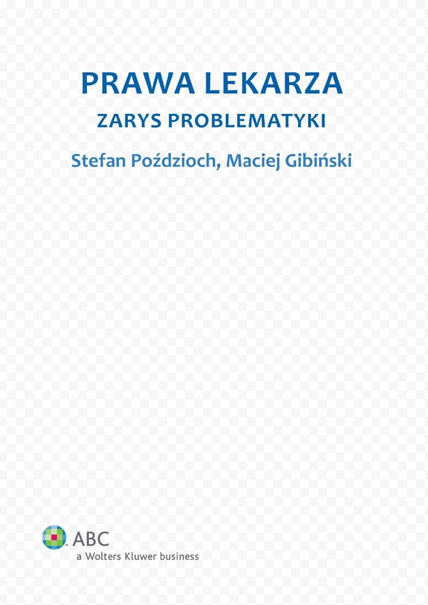 Prawa lekarza. Zarys problematyki - Ebook (Książka PDF) do pobrania w formacie PDF