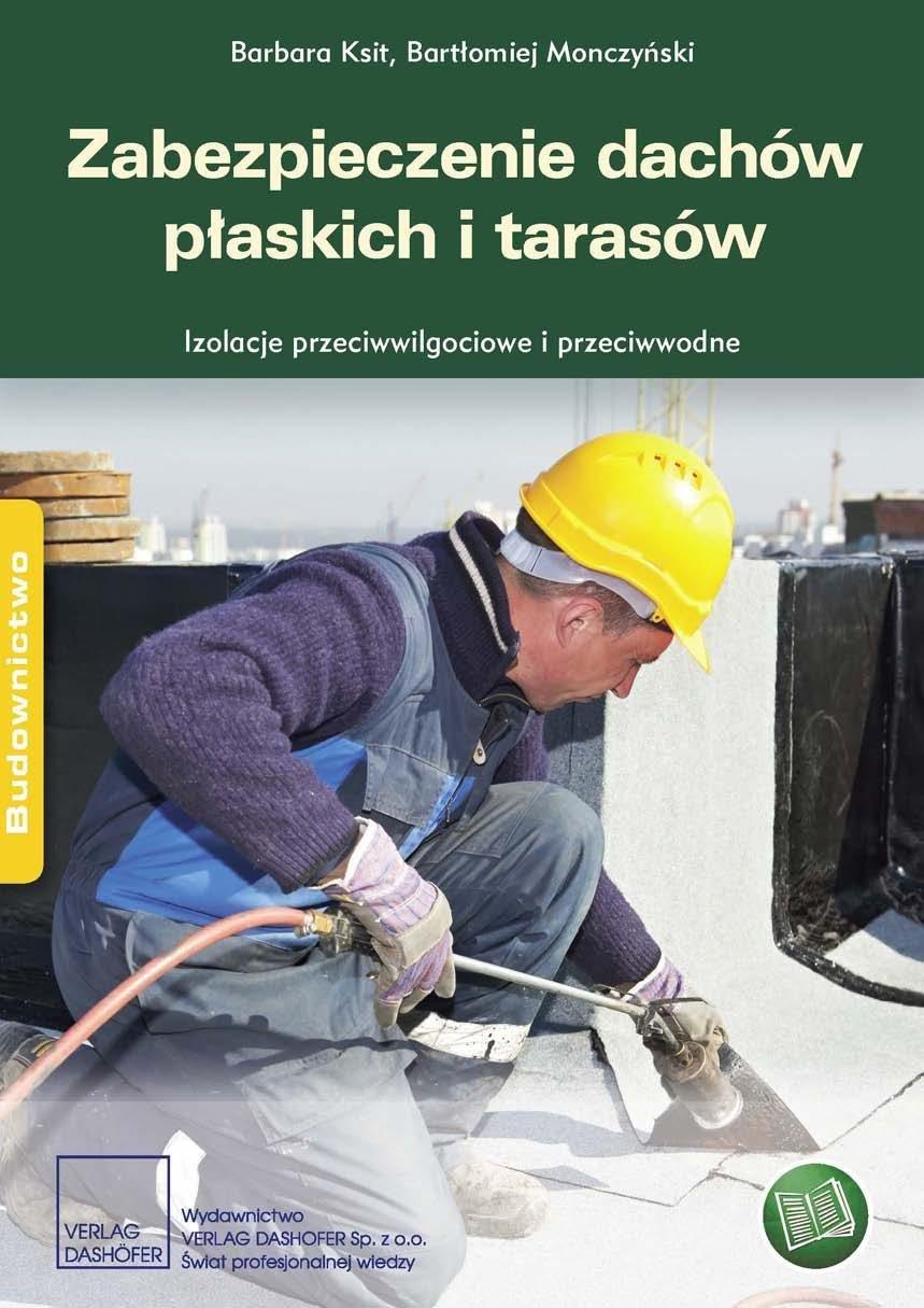 Zabezpieczenie dachów płaskich i tarasów Izolacje przeciwwodne i przeciwwilgociowe - Ebook (Książka PDF) do pobrania w formacie PDF