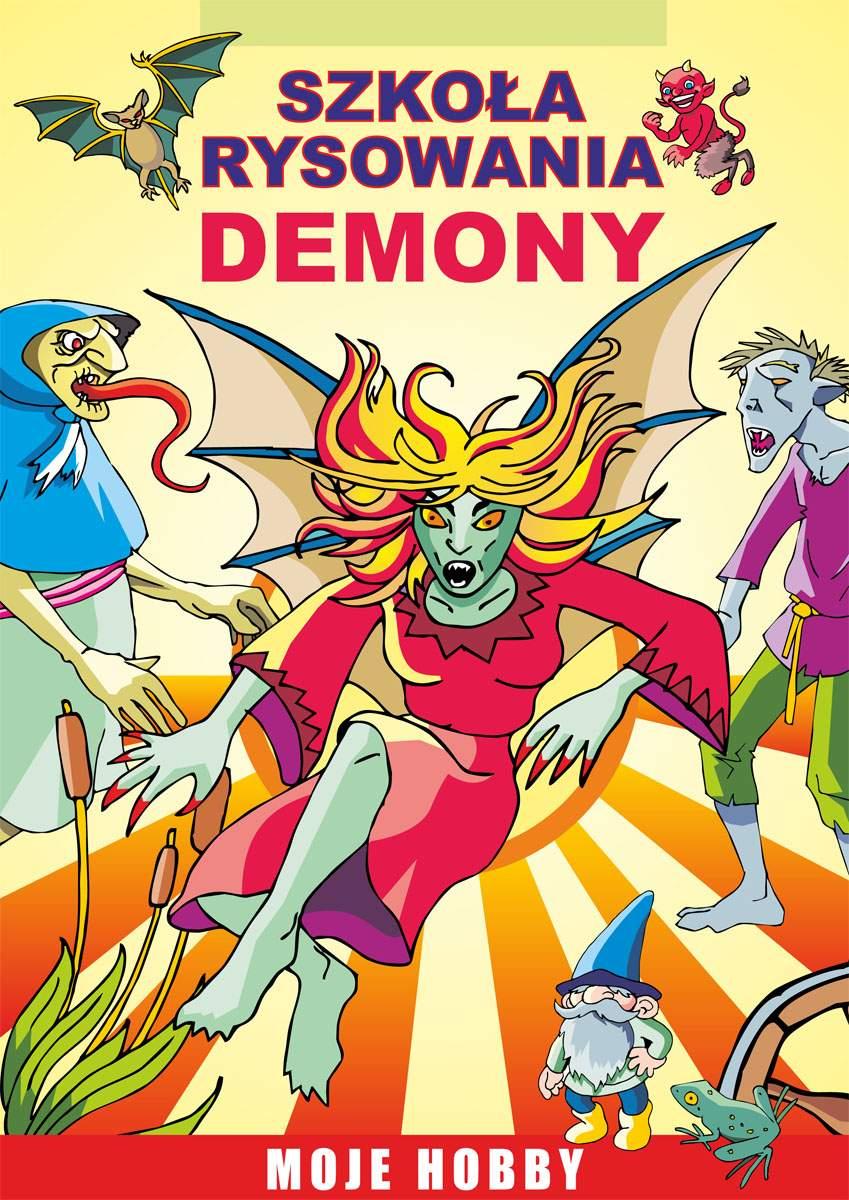 Szkoła rysowania. Demony. Moje hobby - Ebook (Książka PDF) do pobrania w formacie PDF