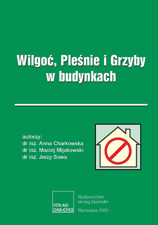 Wilgoć, Pleśnie i Grzyby w budynkach. - Ebook (Książka PDF) do pobrania w formacie PDF