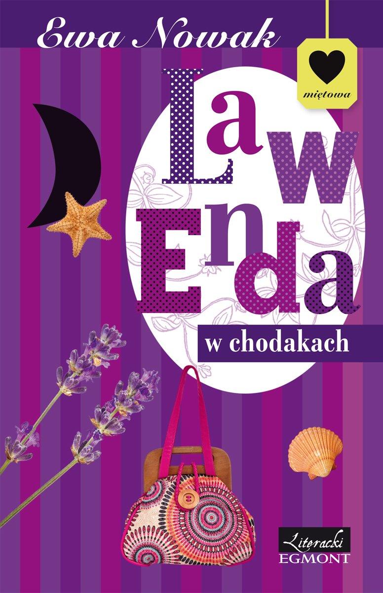 Lawenda w chodakach. Seria Miętowa - Ebook (Książka na Kindle) do pobrania w formacie MOBI