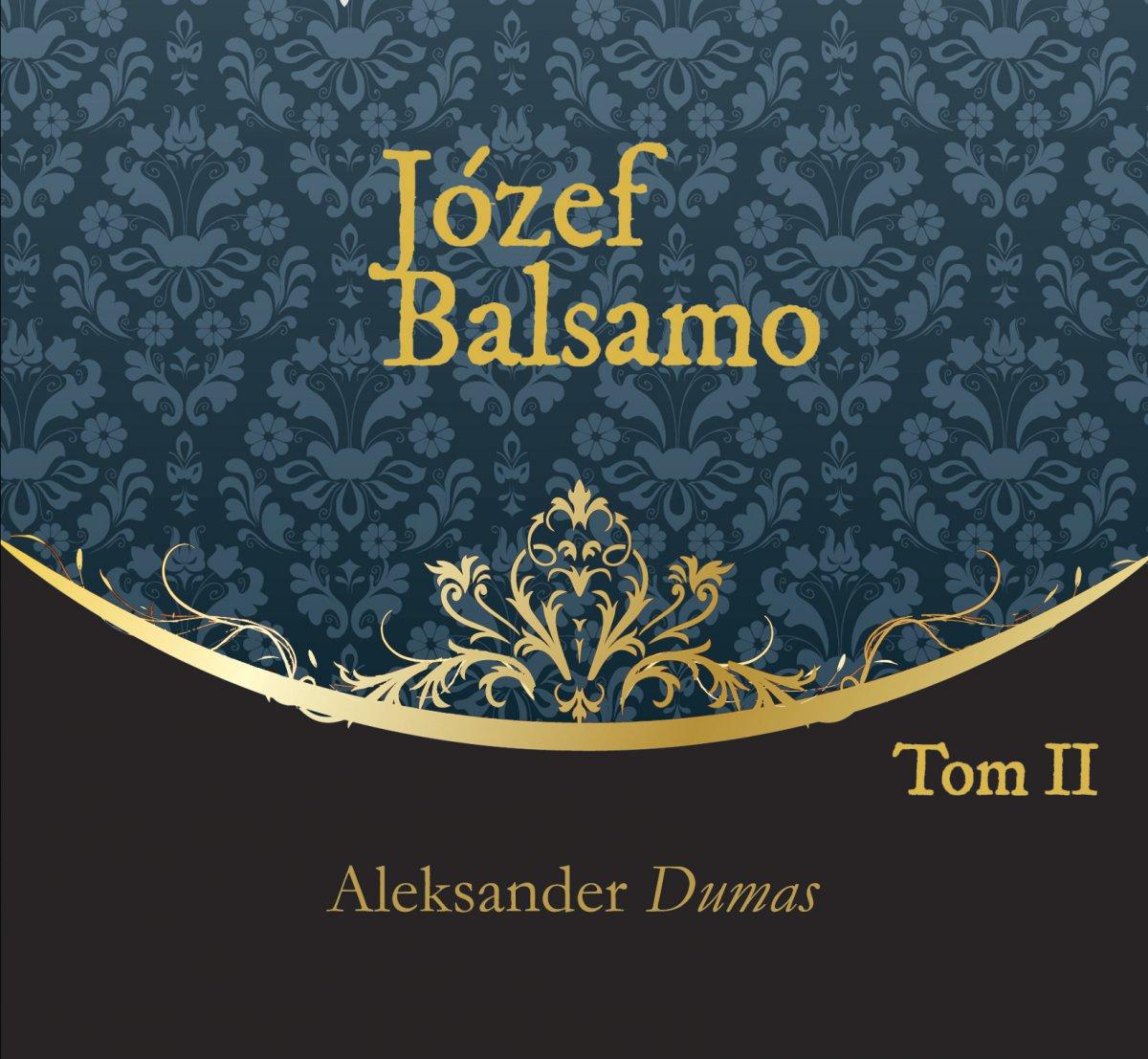 Józef Balsamo. Tom 2 - Audiobook (Książka audio MP3) do pobrania w całości w archiwum ZIP