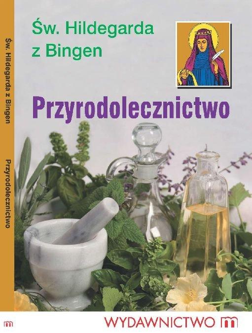 Przyrodolecznictwo - Ebook (Książka na Kindle) do pobrania w formacie MOBI