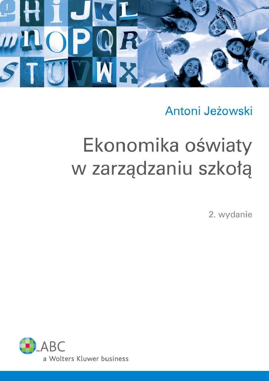 Ekonomika oświaty w zarządzaniu szkołą - Ebook (Książka PDF) do pobrania w formacie PDF