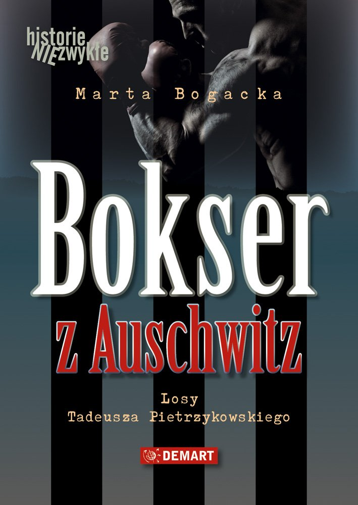 Bokser z Auschwitz. Losy Tadeusza Pietrzykowskiego - Audiobook (Książka audio MP3) do pobrania w całości w archiwum ZIP