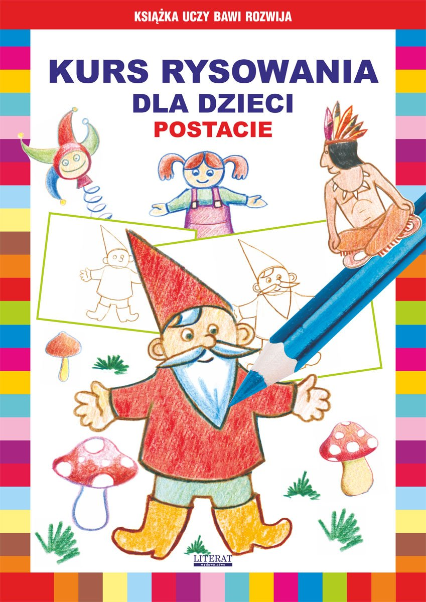 Kurs rysowania dla dzieci. Postacie - Ebook (Książka PDF) do pobrania w formacie PDF