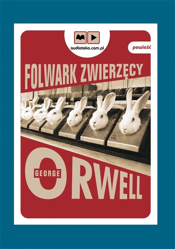 Folwark Zwierzęcy - Audiobook (Książka audio MP3) do pobrania w całości w archiwum ZIP