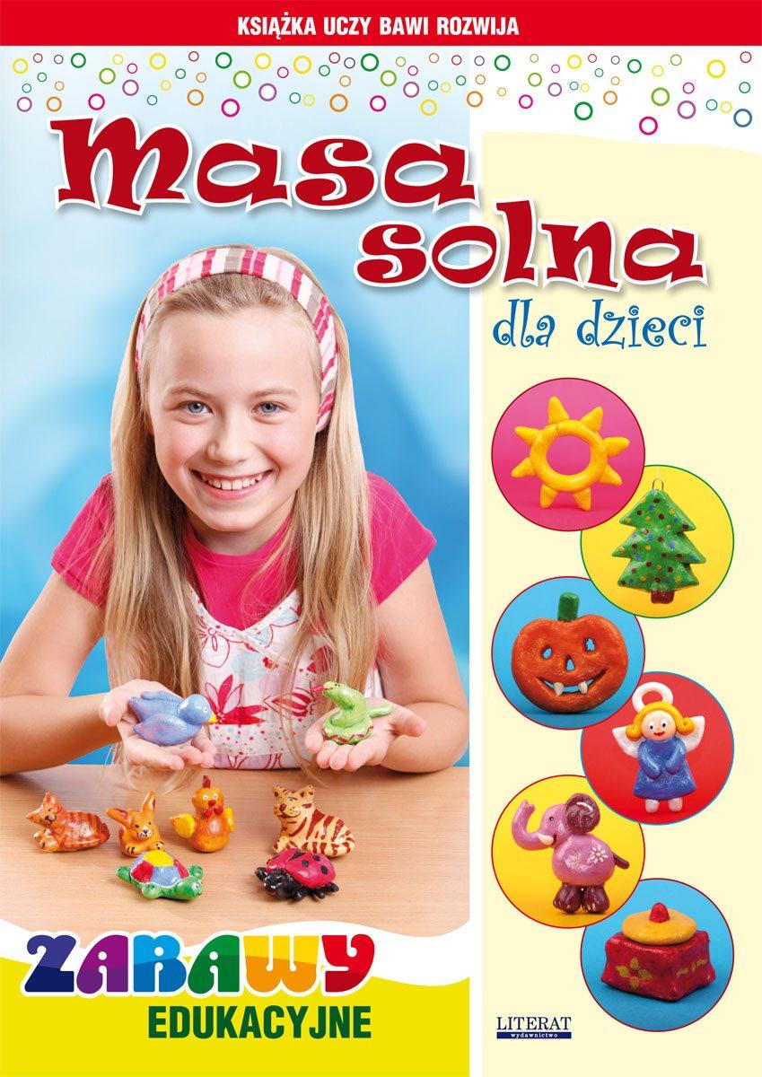 Masa solna dla dzieci. Zabawy edukacyjne - Ebook (Książka PDF) do pobrania w formacie PDF