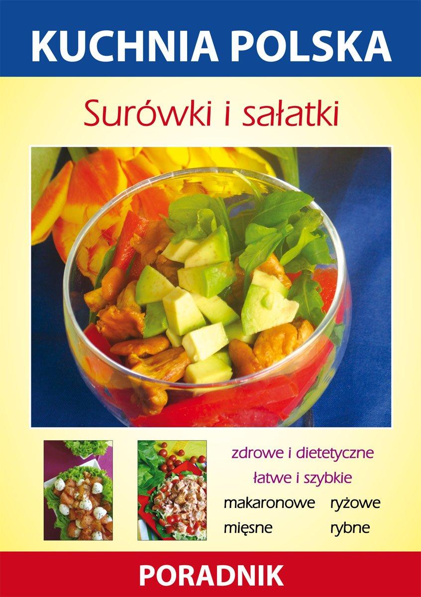 Surowki I Salatki Kuchnia Polska Poradnik Ebook Anna Smaza