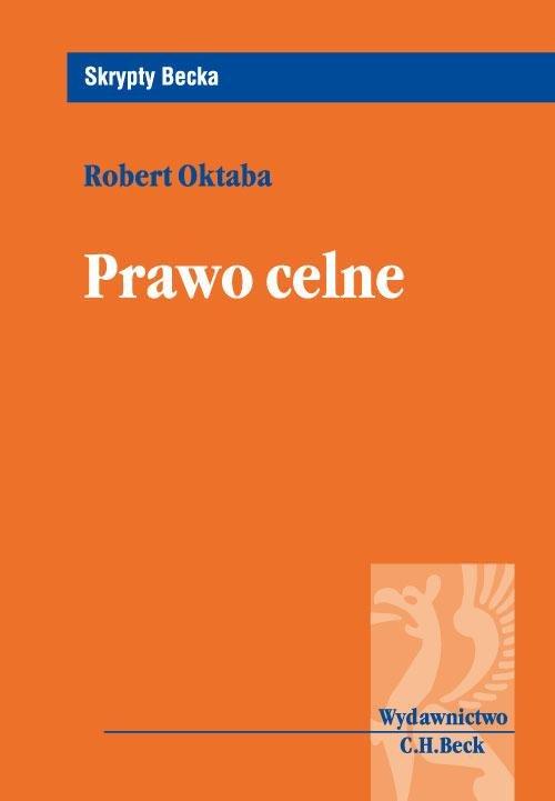 Prawo celne - Ebook (Książka PDF) do pobrania w formacie PDF