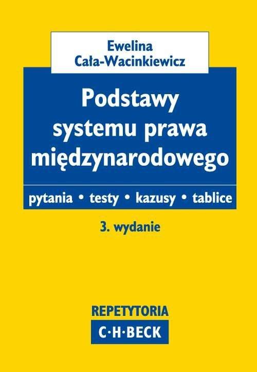 Podstawy systemu prawa międzynarodowego Pytania. Testy. Kazusy. Tablice - Ebook (Książka PDF) do pobrania w formacie PDF