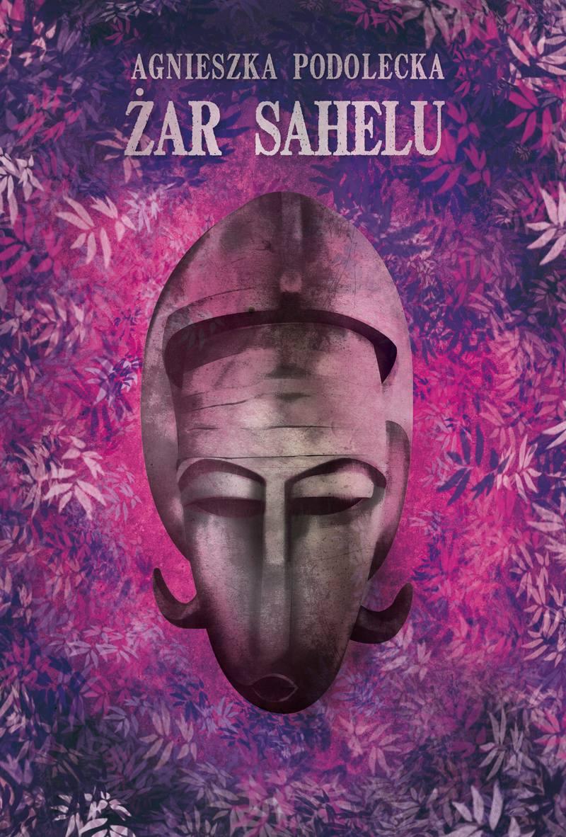 Żar Sahelu - Ebook (Książka na Kindle) do pobrania w formacie MOBI